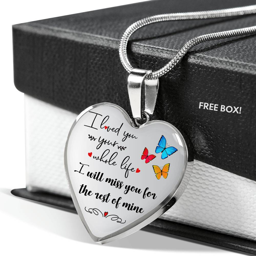 "Customizable Butterfly ""I Loved You Your Whole Life"" Luxury Necklace"