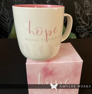 Heart and Soul Mug - Hope Renews My Strength
