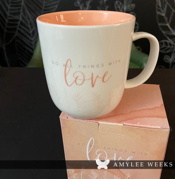 Heart and Soul Mug - Do All Things With Love