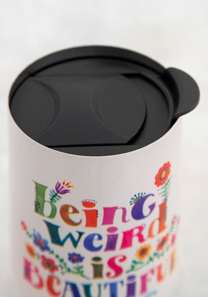 Weird is Beautiful Wine Tumbler