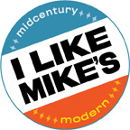 I Like Mike's Mid Century Modern