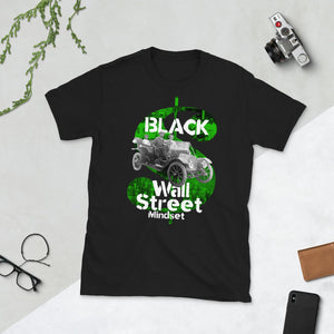# Black Wall Street Mindset - Cash App Series v2 - Short-Sleeve Unisex T-Shirt