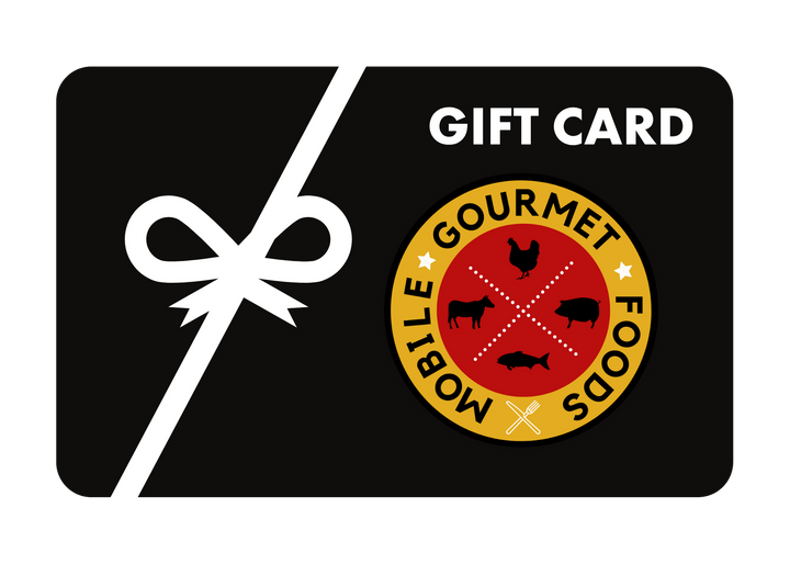 Mobile Gourmet Foods Gift Card - Mobile Gourmet Foods