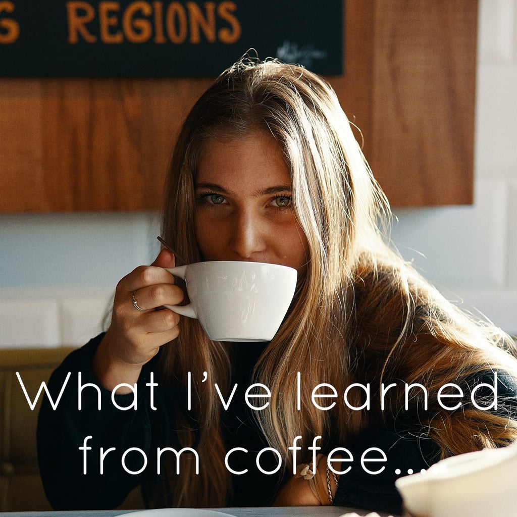 I drink coffee for your benefit and other lessons we've learned.