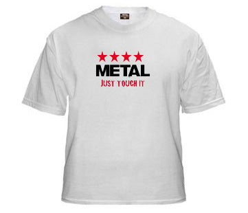 Metal - Just Touch It