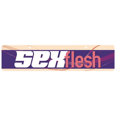 Sexflesh Display Sign