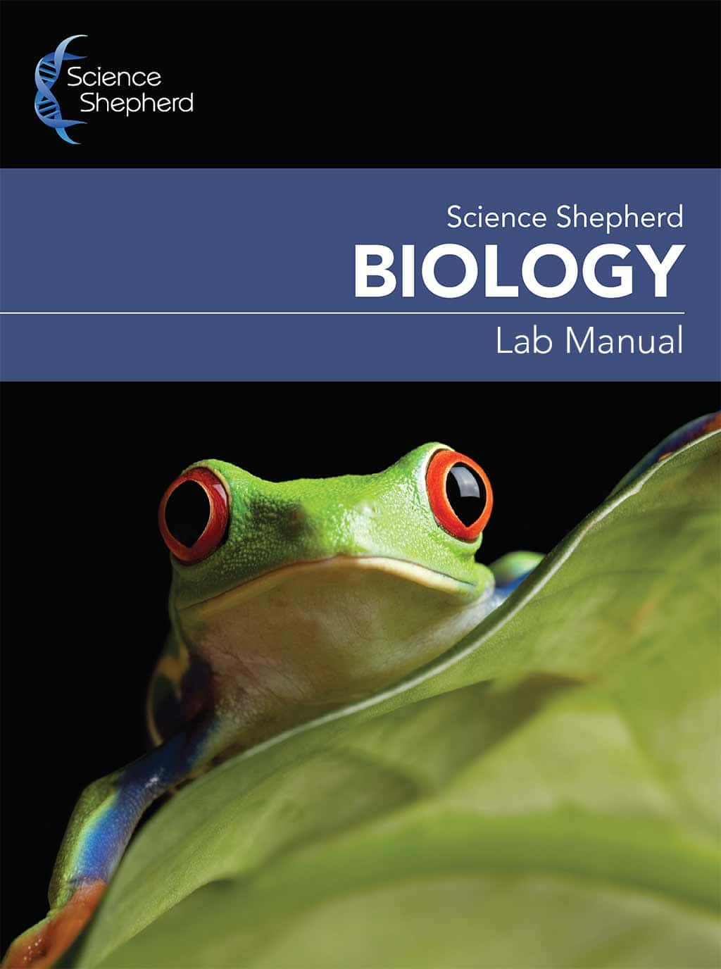 Science Shepherd Homeschool Christian Biology Curriculum Lab Manual cover