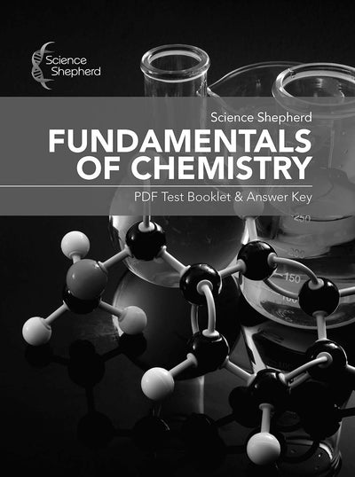 Science Shepherd Fundamentals of Chemistry homeschool curriculum cover of PDF test/answer packet