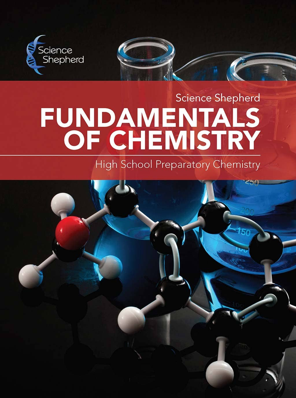Science Shepherd Homeschool Chemistry textbook Fundamentals of Chemistry cover