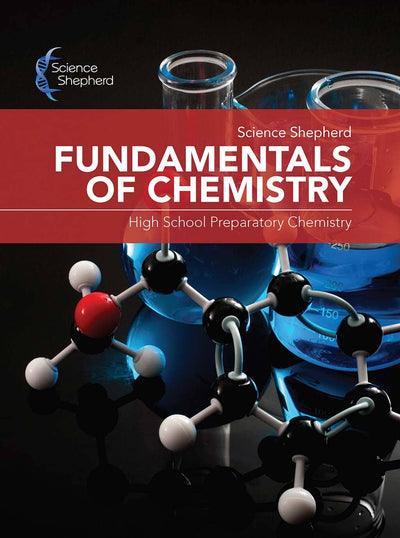 Science Shepherd Fundamentals of Chemistry homeschool curriculum cover of textbook