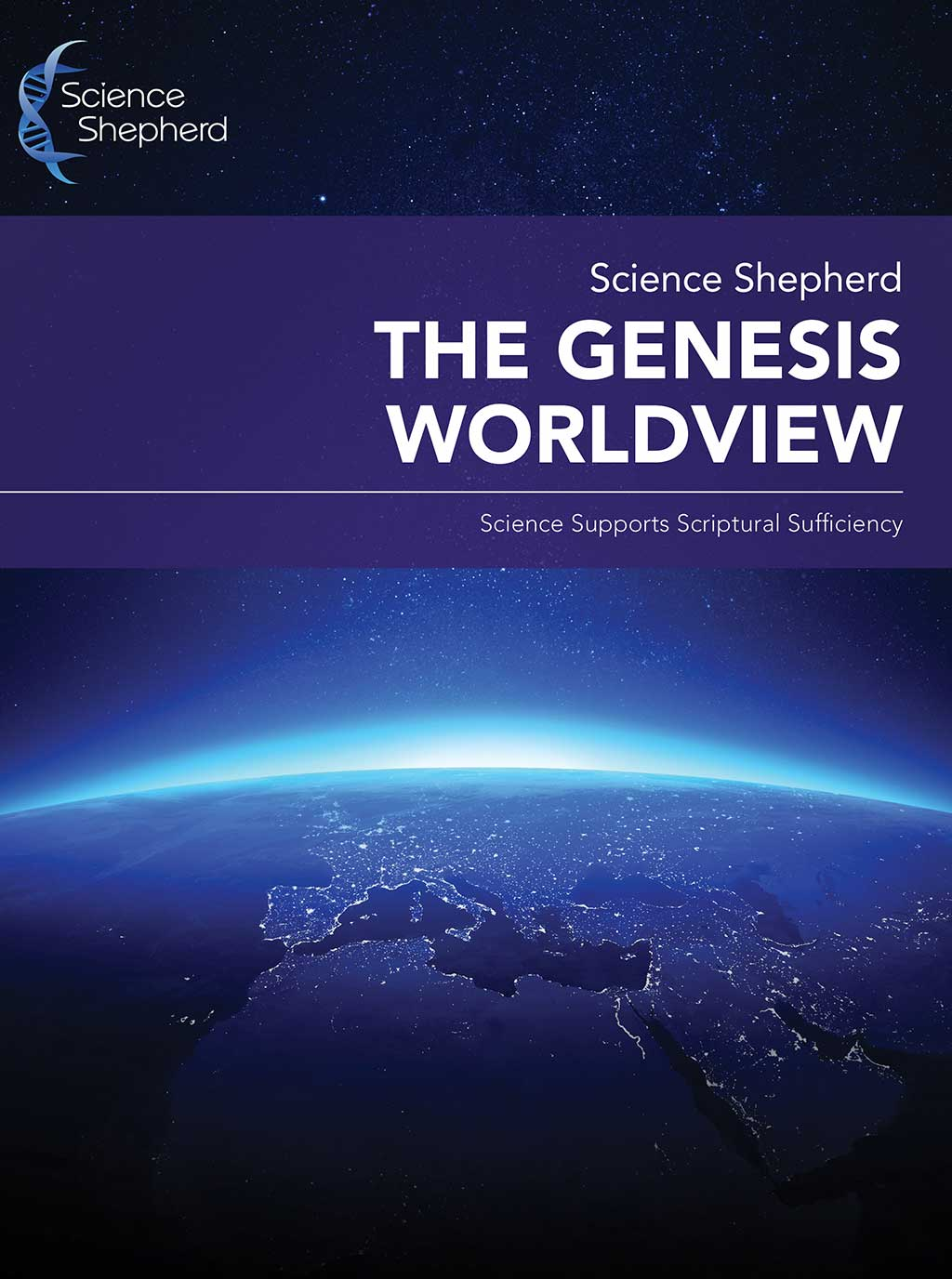 Science Shepherd Genesis Worldview science and creation lecture series cover