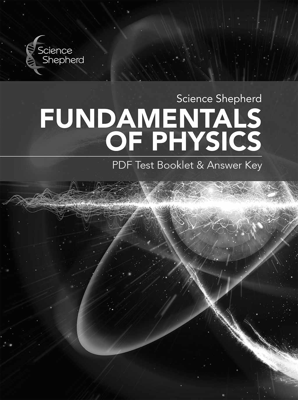 Science Shepherd Fundamentals of Physics for homeschoolers Test Booklet & Answer Key cover