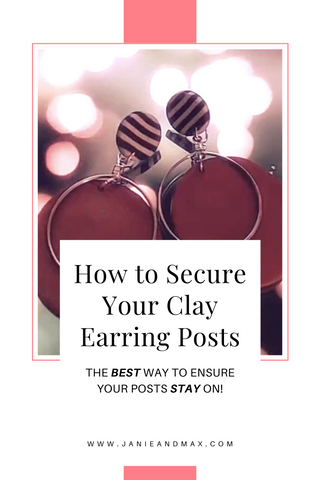 janieandmax-How-to-Secure-Your-Clay-Earring-Posts-tutorial