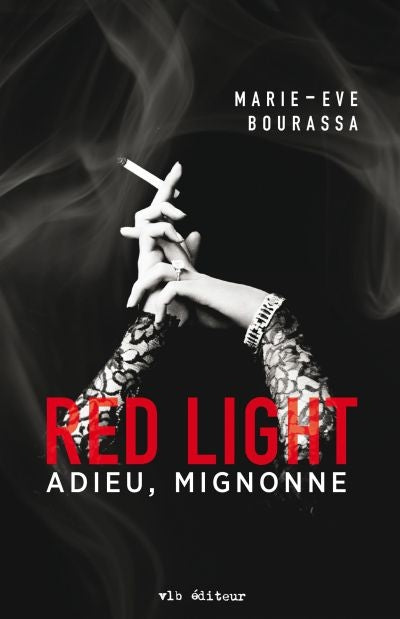 Red Light t.1, Adieu, Mignonne