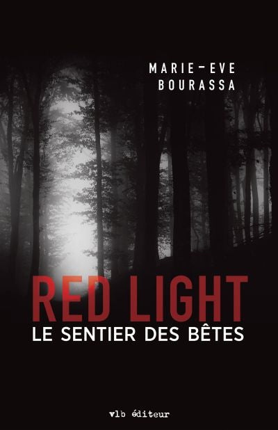 Red Light t.3, Le sentier des bêtes