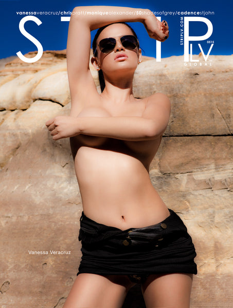 STRIPLV Issue 0515 Vanessa Veracruz, Chris Pratt, Monique Alexander, 50 Shades of Grey, Cadence St. John, Chloe Khan, Doug Leferovich, The Riviera, The Rolling Stones, Van Halen and more.