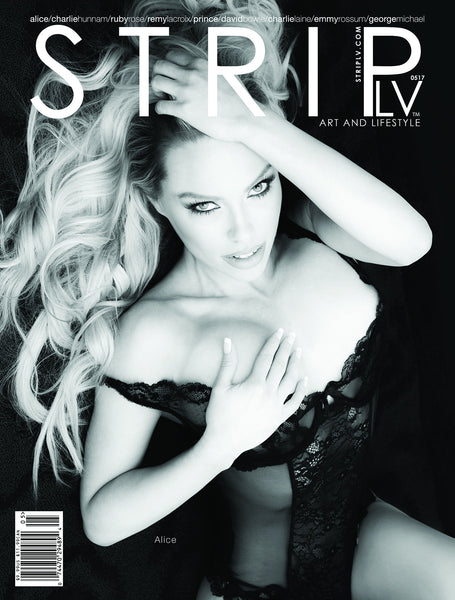 STRIPLV Issue 0517 with Alice, Charlie Hunnam, Ruby Rose, Remy LaCroix, Prince, David Bowie, Chuck Berry, George Michael, Charlie Laine, Emmy Rossum and more