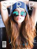 STRIPLV Issue 0719 with Abbie Maley, Margot Robbie, Ed Sheeran, Celeste Star, Sugar Ray Leonard, Janet Jackson, Caylee Cowan, Monica Sweetheart and more