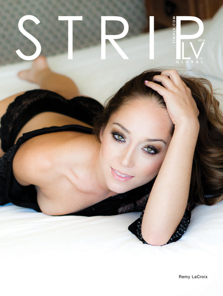 STRIPLV Mag 0914 Remy LaCroix, Rilynn Rae, Marie McCray, Mark Wahlberg, Courtney Love, Ariana Grande