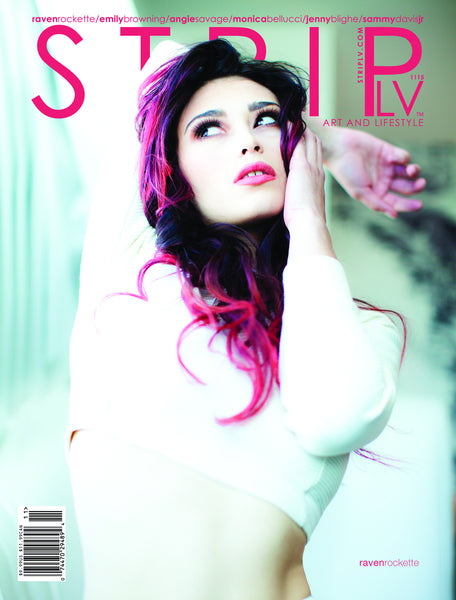 STRIPLV Issue 1115 with Raven Rockette, Emily Browning, Monica Bellucci, Jenny Blighe, Angie Savage, Sammy Davis Jr., Aussie Hunks and more