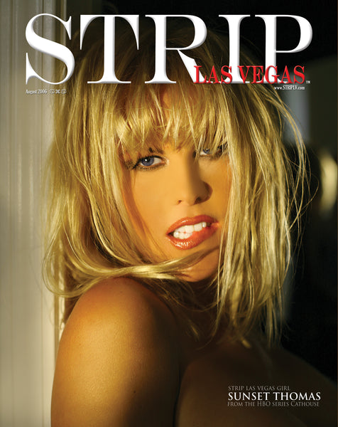 Strip Las Vegas Mag - #7-Aug.2006 Sunset Thomas, McKenzie Lee, Tiffany Taylor