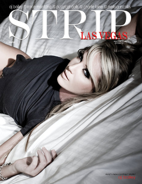 STRIPLV Digital Issue 40 with AJ Bailey, Karlie Montana, Charlie Laine, Melissa Jacobs, The Mentalist, The Studio Fetish Boutique and more.