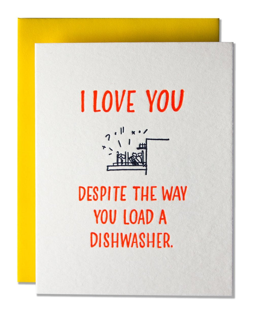 I Love You Despite The Way You Load A Dishwasher. Compendium Design Store, Fremantle. AfterPay, ZipPay accepted.