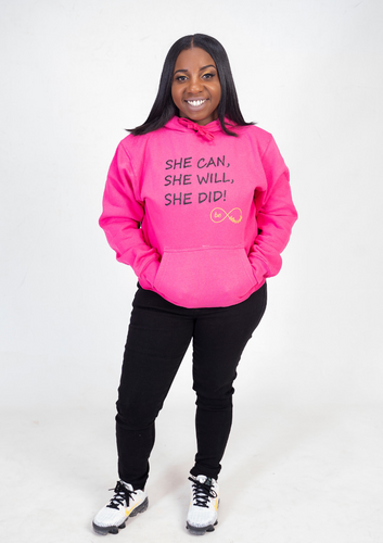 She Can, She Did, She Will - Pullover Hoodie