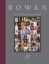 Rowan 40 iconic hand-knit designs 40 years