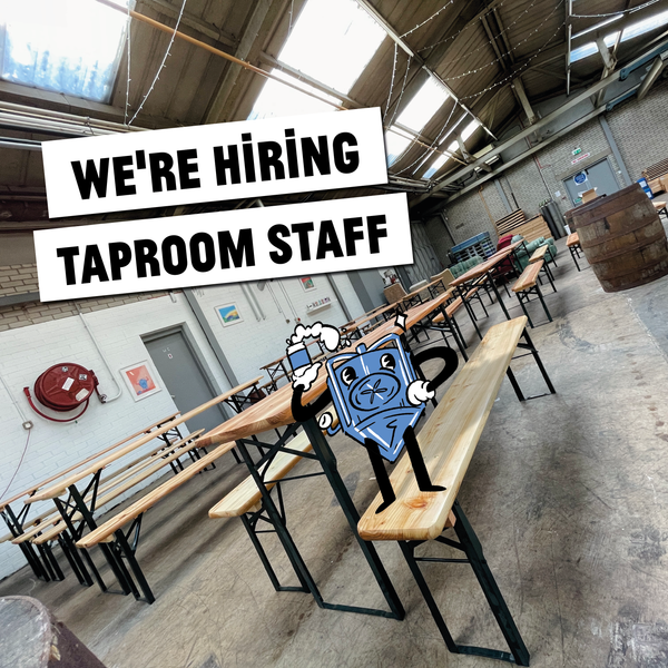 We Are Hiring! Casual Taproom Staff