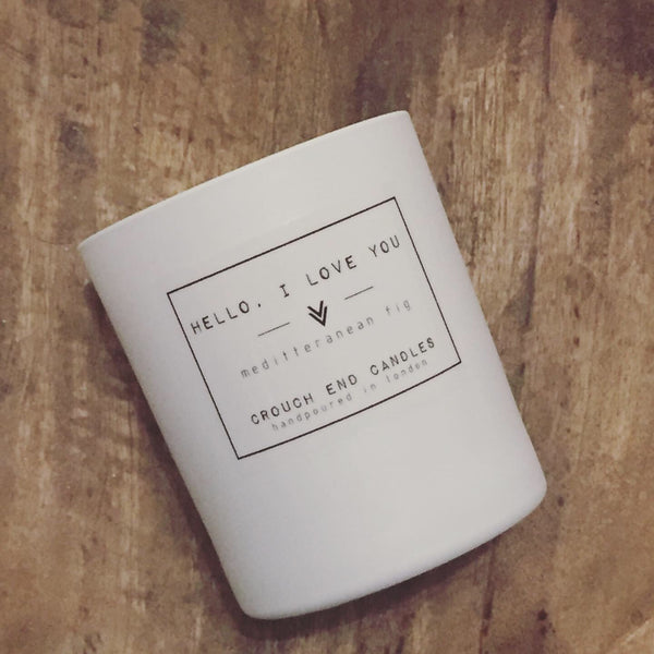 """HELLO I LOVE YOU"" mediterranean green fig candles"