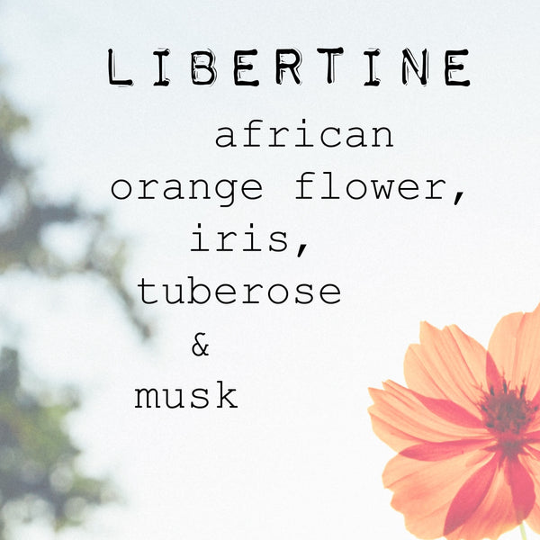 """LIBERTINE"" sensuous florals and musk candles"