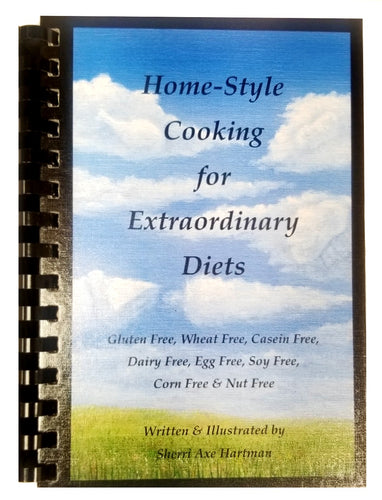 Home-Style Cooking for Extraordinary Diets by Sherri Axe Hartman