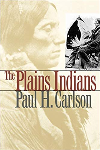 The Plains Indians by Paul H. Carlson