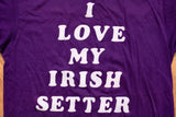 80s I Love My Irish Setter T-Shirt, S, Vintage 1980s, Dog Breed, Purple Tee, Pet Lover