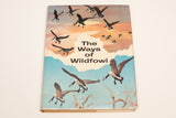 The Ways of Wildfowl book with color illustration of ducks flying at sunset