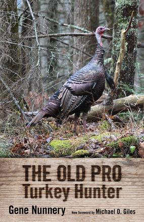 The Old Pro Turkey Hunter