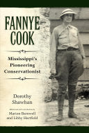 Fannye Cook Mississippi's Pioneering Conservationist Easy Does It Winners & Favorites