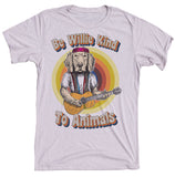 Be Willie Shirt