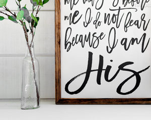 I Am His | Daughter of a King | Script | FREE SHIPPING |  Farmhouse Wood Sign | 47x18