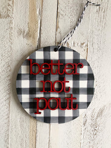 Christmas ornament Buffalo Plaid better not pout
