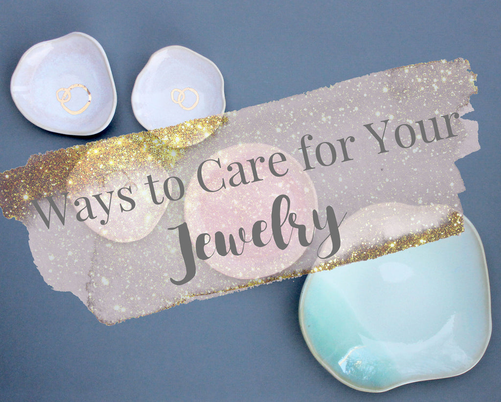 Freshie & Zero Ways to Care for Your Jewelry