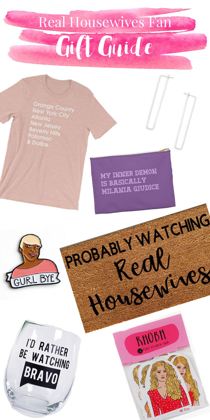 Real Housewives Gift Guide
