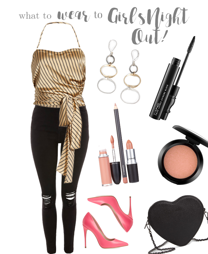 What to Wear - Girl's Night Out