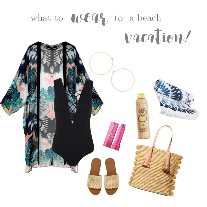 What To Wear To A Beach Vacation