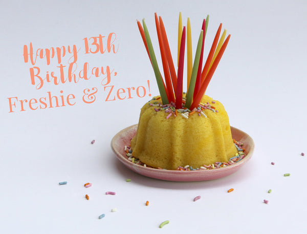 Happy Birthday, Freshie & Zero