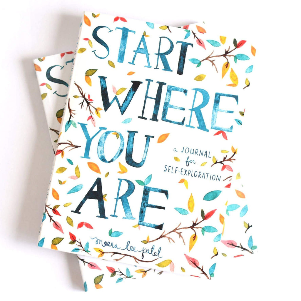 Start Where You Are: A Journal for Self-Exploration - Freshie & Zero Studio Shop