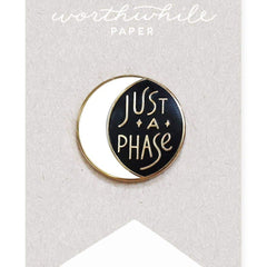Just A Phase Moon Enamel Pin - Freshie & Zero Studio Shop