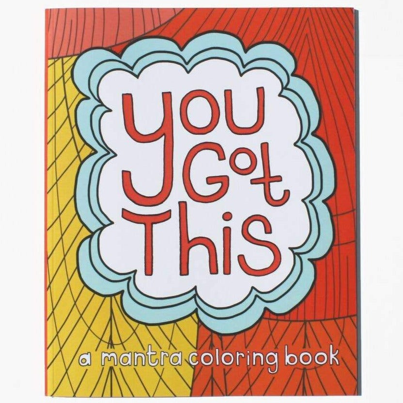 Coloring Book: You Got This - Freshie & Zero Studio Shop