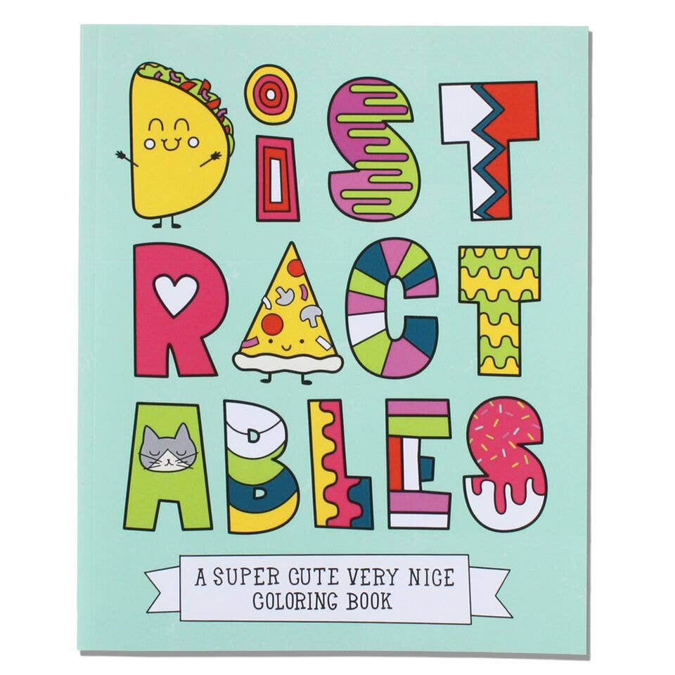 Distractables: A Super Cute Very Nice Coloring Book - Freshie & Zero Studio Shop